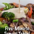 Five-Minute Tahini Tamari Sauce for Pinterest with Text